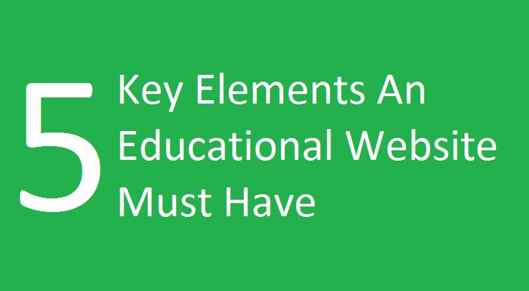 Must have Elements in Educational Website